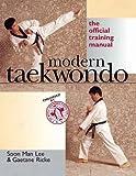 Modern Taekwondo: The Official Training Manual