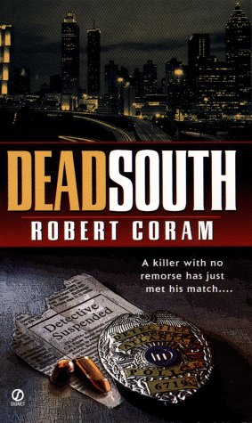 Book cover from Dead South by Robert Coram