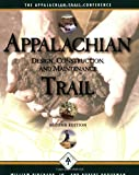 Appalachian Trail Design, Construction, and Maintenance
