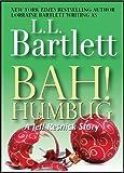 Bah!  Humbug:  A Jeff Resnick Mysteries Companion Story (A Jeff Resnick Mystery Book 2)