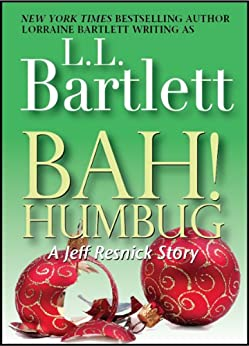 Bah!  Humbug:  A Jeff Resnick Mysteries Companion Story (A Jeff Resnick Mystery Book 2) by [Bartlett, L.L.]