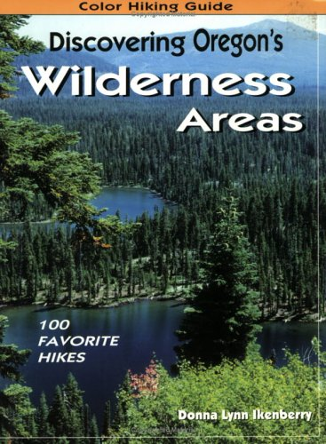 Discovering Oregon's Wilderness Areas