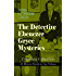 THE DETECTIVE EBENEZER GRYCE MYSTERIES - Complete Collection: 11 Mystery Novels in One Volume: New York Murder-Mysteries: The Leavenworth Case, A Strange ... Lane, The Circular Study, One of My Sons...