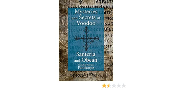 Mysteries and Secrets of Voodoo, Santeria, and Obeah: Lionel and