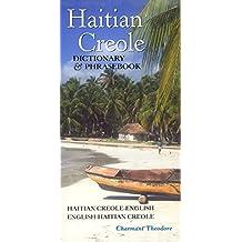 Haitian Creole-English/English-Haitian Creole Dictionary & Phrasebook (Hippocrene Dictionary & Phrasebook)