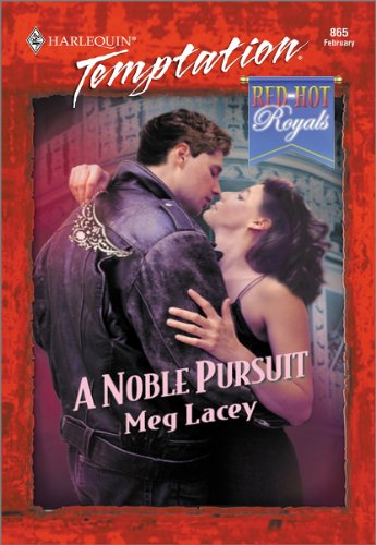 (A Noble Pursuit (Red Hot Royals series Book 2))