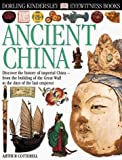Ancient China, Arthur Cotterell, 0789458667