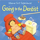 Going to the Dentist (Usborne First Experiences Series)
