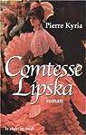 Comtesse Lipska par Kyria