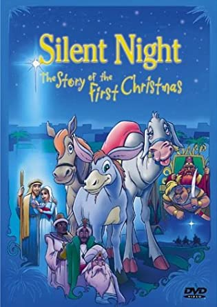 silent night the story of the first christmas