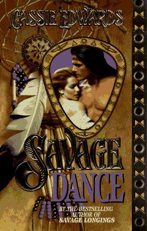 Savage Dance (Savage (Leisure Paperback))