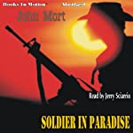 Soldier In Paradise | John Mort