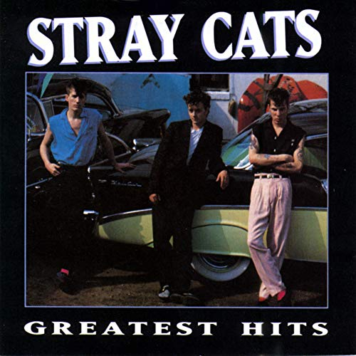 Stray Cats - Greatest Hits [1992] (The Best Of Stray Cats)