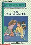 The Best Friends' Club, Jean Marzollo, 0590427261