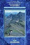 The Mountains of Andorra: Walks, Scrambles, Via Ferratas and Treks (Cicerone Mountain Walking)
