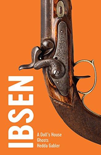 Ibsen: Three Plays (Drama Classics)
