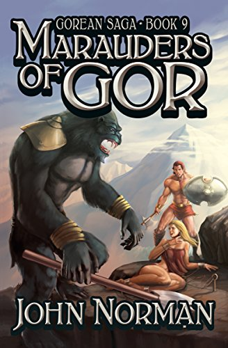Marauders of Gor (Gorean Saga Book 9) by [Norman, John]