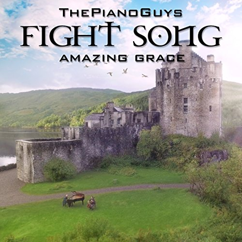 Fight Song / Amazing Grace