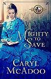 Kyпить Mighty to Save (Texas Romance Family Saga Book 9) на Amazon.com