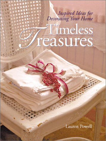 Timeless Treasures: Inspired Ideas for Decorating Your Home ebook
