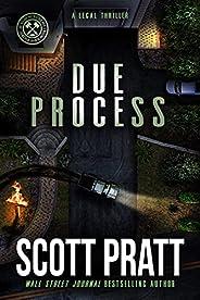 Due Process: A Legal Thriller (Joe Dillard Series Book 9)
