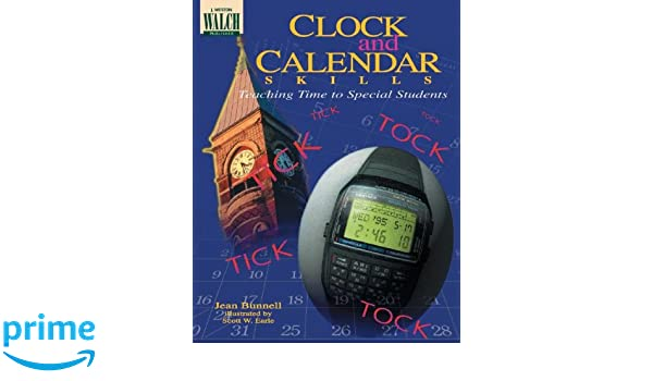 Clock and Calendar Skills: Teaching Time to Special Students: Jean ...