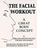 The Facial Workout, G. B. Colin, 0967416892