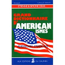 GRAND DICTIONNAIRE D AMERICANISMES