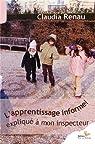 L'apprentissage informel expliqué à mon inspecteur par Renau