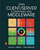 Open Client - Server Computing and Middleware, Alan R. Simon, 0126438609