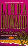 Come Lie with Me, Linda Howard, 1551665492