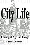 City Life, John Linehan, 1469902753