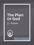 The Plan of God (Annotated)