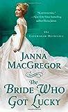 The Bride Who Got Lucky: The Cavensham Heiresses