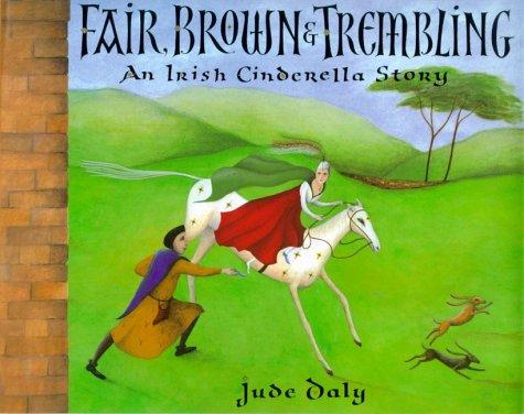 Read Online Fair, Brown & Trembling: An Irish Cinderella Story pdf epub
