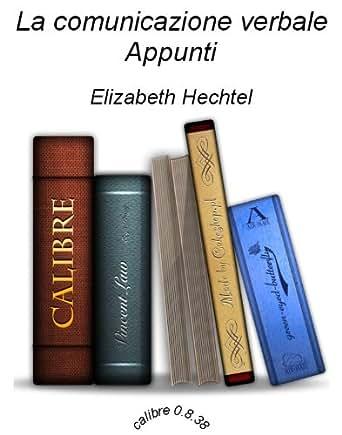 La comunicazione verbale - Appunti (Rigotti - Cigada) (Italian Edition)