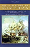 A Naval History of Great Britain, William M. James, 081171005X