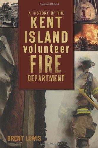 Read Online A History of the Kent Island Volunteer Fire Department ebook