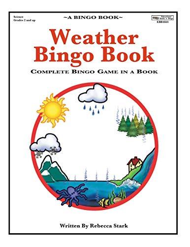 Bingo Weather (Weather Bingo Book: Complete Bingo Game In A Book (Bingo Books))