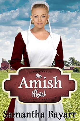 Amish Romance: Her Amish Heart (Amish Hearts Book 1)