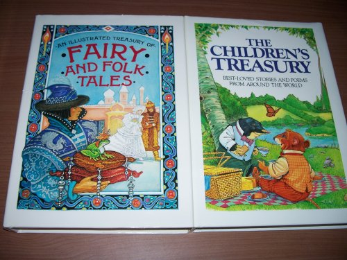 The Children's Treasury 2 Book Set - Fairy and Folk Tales and Best Loved Stories and Poems From Around the World