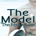 The Model: The Men of Jen, Book 2 |  Your Jen