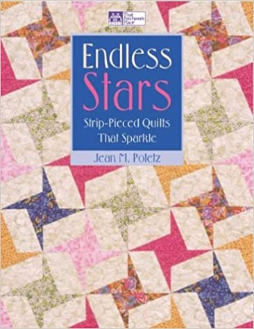 Endless Stars Strip Pieced Quilts That Sparkle That Patchwork