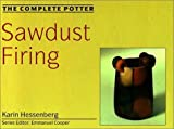 img - for The Complete Potter: Sawdust Firing book / textbook / text book