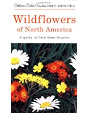 Wildflowers of North America: A Guide to Field Identification