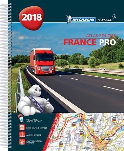 Atlas France Pro 2018 Michelin Reliure à spirales – 15 décembre 2017 206722672X Voyages / Guides touristiques Atlas routiers France Cartes France