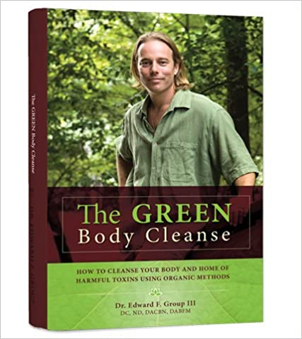The Green Body Cleanse: How to Live Green & Live Well!