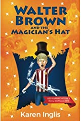 Walter Brown and the Magician's Hat Paperback