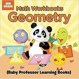 Math Workbooks 3rd Grade Geometry Baby Professor Learning Books