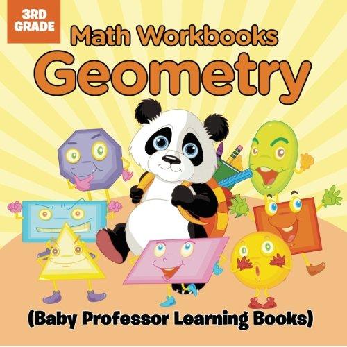 Math Workbooks 3rd Grade: Geometry (Baby Professor Learning Books) pdf epub